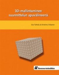 Lisätty uusi tuote verkkokauppaan: 3D-mallintaminen suunnittelun apuvälineenä-kirja